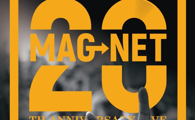 Mag-Net 20周年イベントポスター